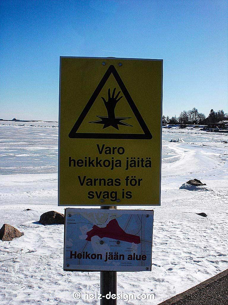 Achtung – dünnes Eis! … und darunter dann das Gebiet mit dem dünnen Eis!