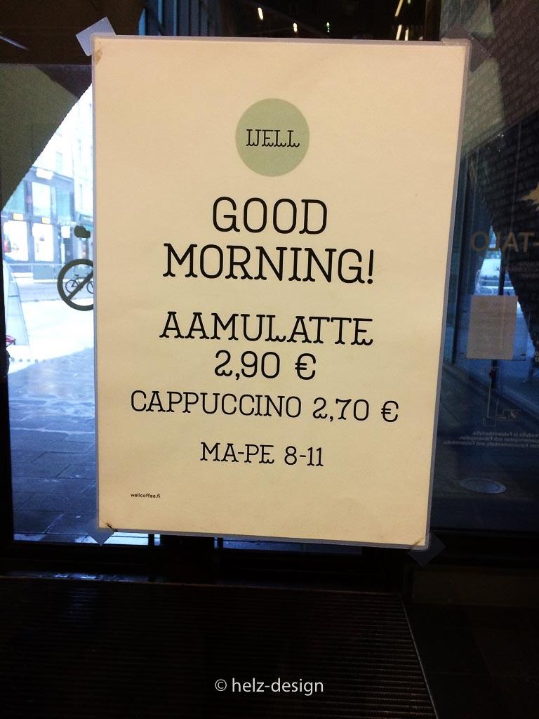 Auch hier im Cafe gibt es die Aamulatte, (Aamu = Morgen) für 2,90 €